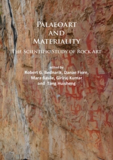Paleoart and Materiality : The Scientific Study of Rock Art, Paperback / softback Book