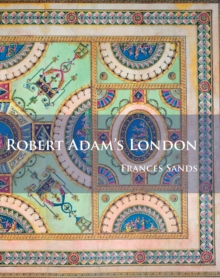 Robert Adam's London, Paperback / softback Book