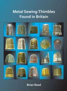 Metal Sewing-Thimbles Found in Britain, PDF eBook