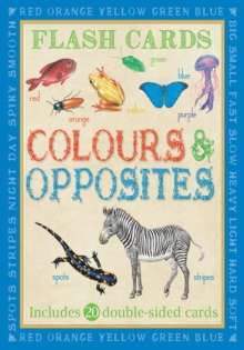 Animal Flash Cards: Colours & Opposites, Cards Book