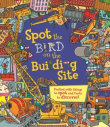 Spot the Bird on the Building Site, Hardback Book