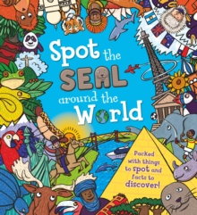 Spot the... the Seal Around the World, Paperback Book