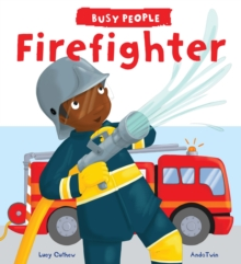 Busy People: Firefighter, Hardback Book