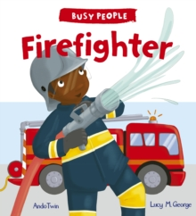 Busy People: Firefighter, Paperback Book