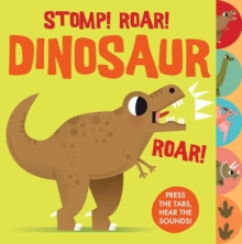 Sounds of the Wild: Stomp Roar! Dinosaur, Board book Book