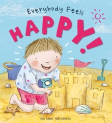 Everybody Feels Happy!, Hardback Book