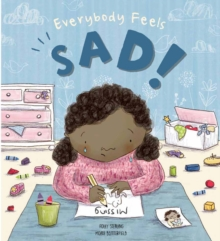Everybody Feels Sad!, Hardback Book