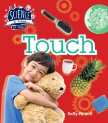 Science in Action: The Senses - Touch, Hardback Book