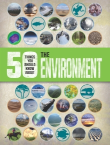 50 Things You Should Know About: the Environment, Paperback Book