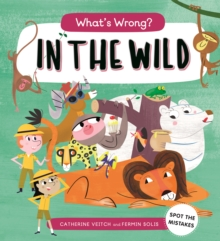What's Wrong? In the Wild, Paperback / softback Book