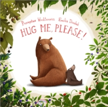 Hug Me, Please!, Hardback Book