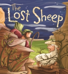 My First Bible Stories (Stories Jesus Told): the Lost Sheep, Hardback Book