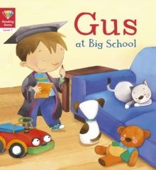 Reading Gems: Gus at Big School (Level 1), Paperback / softback Book