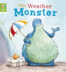 Reading Gems: The Weather Monster (Level 4), Paperback Book