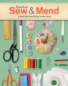 Practical Sew & Mend : Essential Mending Know-How, Paperback Book