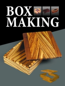 Box Making : 25 Projects for Storage and Display, Paperback / softback Book