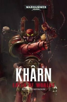 Kharn: Eater of Worlds, Paperback Book