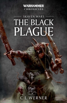 Warhammer Chronicles: Skaven Wars: The Black Plague Trilogy, Paperback / softback Book