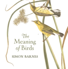 The Meaning of Birds, Hardback Book