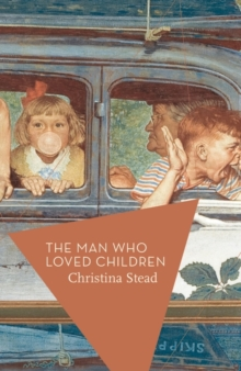 The Man Who Loved Children, Paperback Book