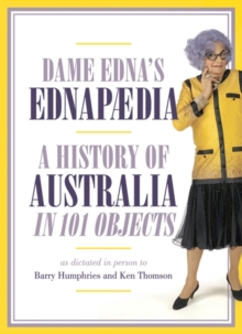 Ednapedia : A History of Australia in a Hundred Objects, Hardback Book
