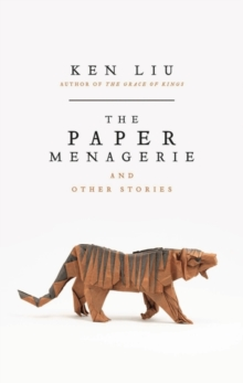 The Paper Menagerie, Paperback / softback Book