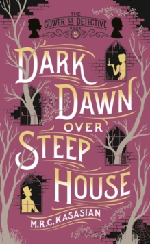 Dark Dawn Over Steep House, Hardback Book