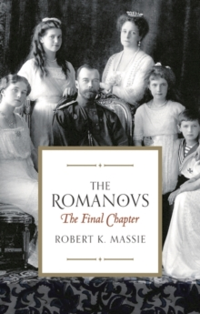 The Romanovs: the Final Chapter, Paperback Book