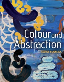 Colour and Abstraction, Paperback / softback Book