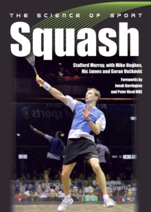 The Science of Sport: Squash, Paperback Book