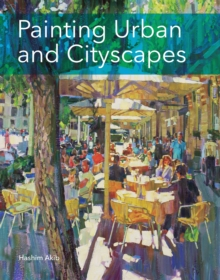 Painting Urban and Cityscapes, Paperback / softback Book