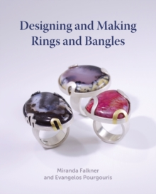 Designing and Making Rings and Bangles, Hardback Book