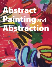 Abstract Painting and Abstraction, Paperback Book
