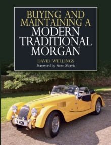 Buying and Maintaining a Modern Traditional Morgan, Paperback / softback Book