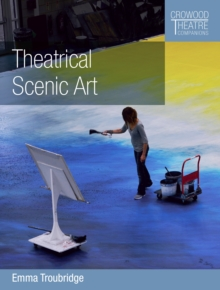 Theatrical Scenic Art, Paperback / softback Book