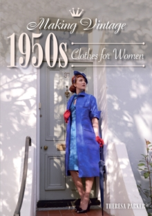 Making Vintage 1950s Clothes for Women, Paperback / softback Book
