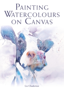 Painting Watercolours on Canvas, Paperback / softback Book