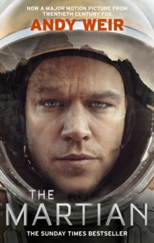The Martian : Stranded on Mars, one astronaut fights to survive, Paperback / softback Book