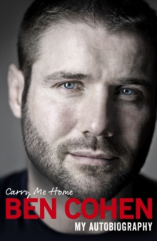 Carry Me Home : My Autobiography, Hardback Book