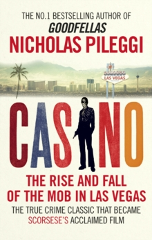 Casino : The Rise and Fall of the Mob in Las Vegas, Paperback Book