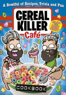 Cereal Killer Cafe Cookbook, Hardback Book