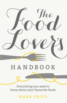 The Food Lover's Handbook, Paperback Book