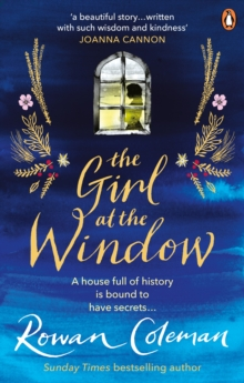 The Girl at the Window : A beautiful story of love, hope and family secrets to read this summer, Paperback / softback Book