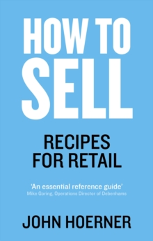 How to Sell : Recipes for Retail, Paperback / softback Book