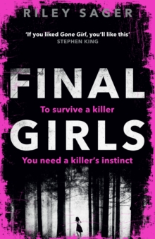 Final Girls : Three Girls. Three Tragedies. One Unthinkable Secret, Hardback Book