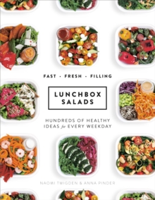 Lunchbox Salads : Recipes to Brighten Up Lunchtime and Fill You Up, Hardback Book