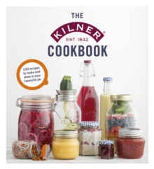 The Kilner Cookbook, Hardback Book