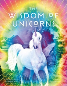 The Wisdom of Unicorns, Hardback Book