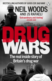 Drug Wars : The terrifying inside story of Britain's drug trade, Paperback / softback Book