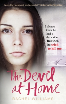The Devil At Home : The horrific true story of a woman held captive, Paperback / softback Book